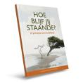 Gratis Boekje Hoe blijf jij staande?