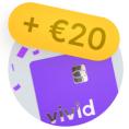 Gratis metalen Vivid VISA Kaart + Gratis €20,-