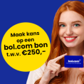 Keuzehulp: Gratis kans op Bol.com bon t.w.v. € 250,-